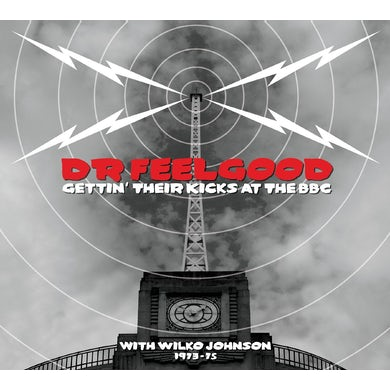 Dr Feelgood GETTIN THEIR KICKS AT THE BBC WITH WILKO JOHNSON CD