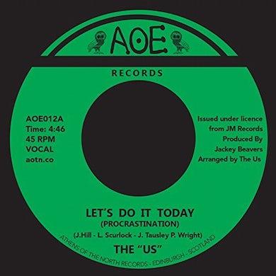 Us LET'S DO IT TODAY (PROCRASTINATION) Vinyl Record