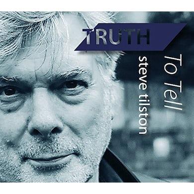 Steve Tilston TRUTH TO TELL CD