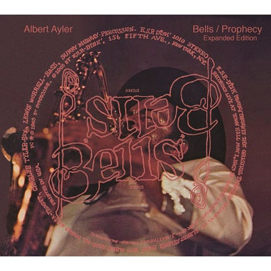 Albert Ayler BELLS / PROPHECY: EXPANDED EDITION CD