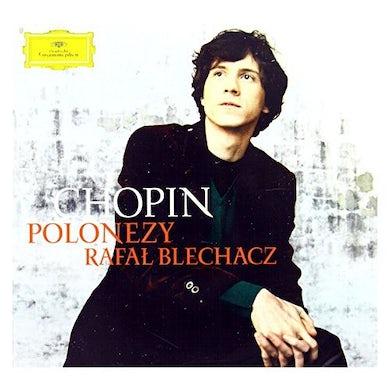 Rafal Blechacz CHOPIN: POLONAISES CD