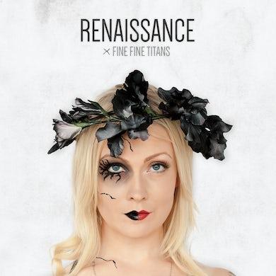 Fine Fine Titans RENAISSANCE CD