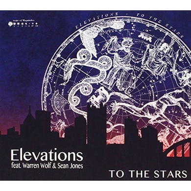 Elevations TO THE STARS CD