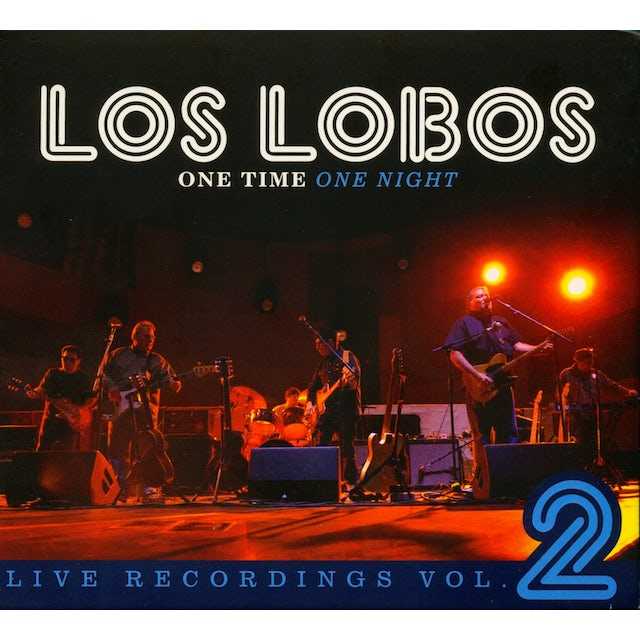 Los Lobos ONE TIME ONE NIGHT: LIVE RECORDINGS 2 CD