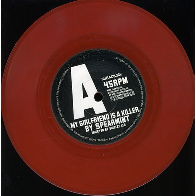 Spearmint MY GIRLFRIEND IS A KILLER Vinyl Record