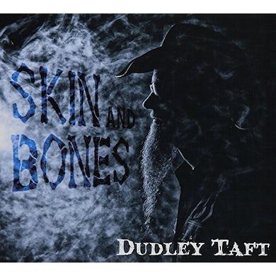 Dudley Taft SKIN AND BONES CD