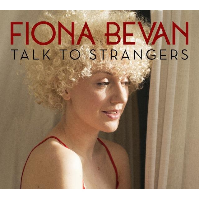 Fiona Bevan TALK TO STRANGERS CD