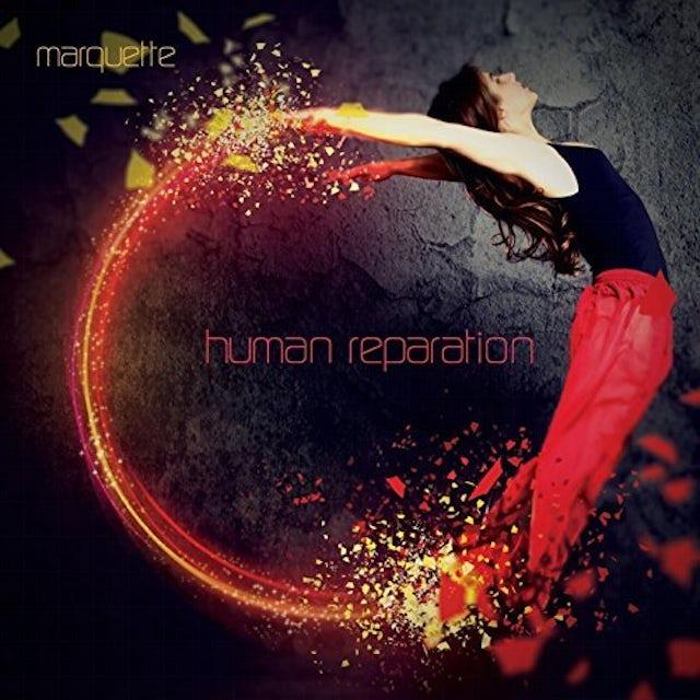 Marquette HUMAN REPARATION CD
