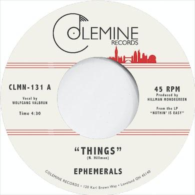 Ephemerals THINGS / LOVING GUARANTEED Vinyl Record