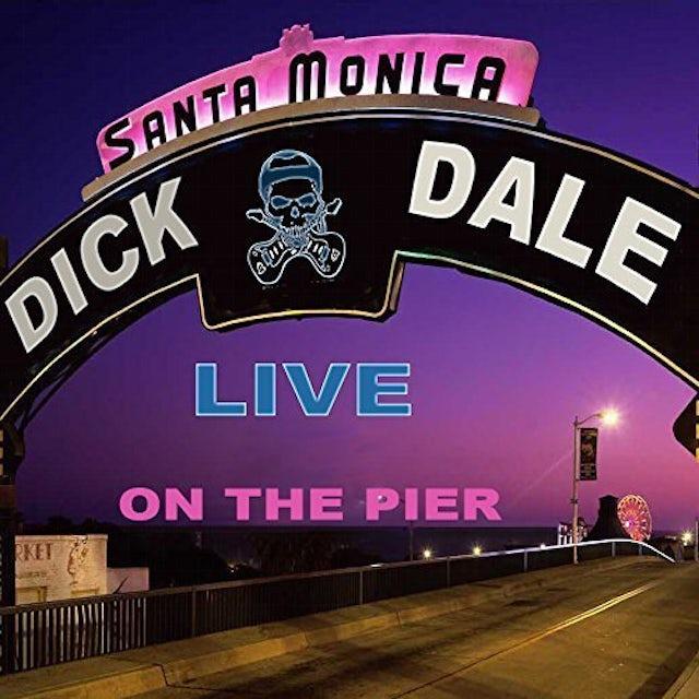 Dick Dale LIVE ON THE SANTA MONICA PIER CD
