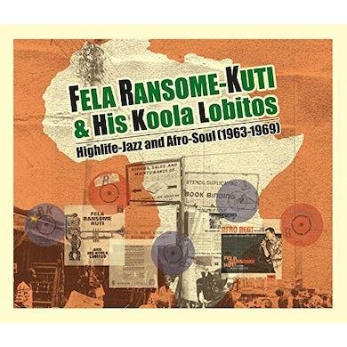 Fela Ransome Kuti & His Koola Lobitos HIGHLIFE: JAZZ & AFRO-SOUL 1963-1969 CD