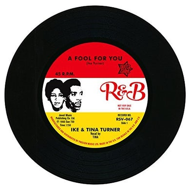 Ike & Tina Turner FOOL IN LOVE / IT'S GONNA WORK OUT FINE Vinyl Record
