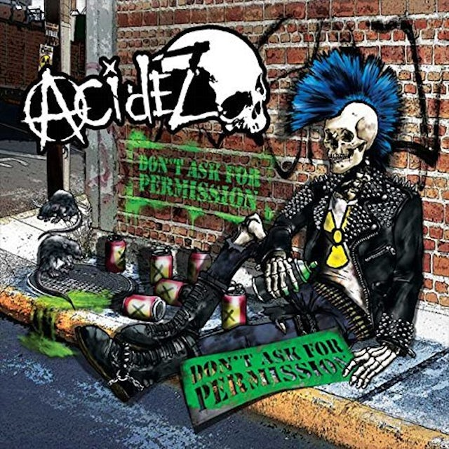 ACIDEZ DON'T ASK FOR PERMISSION CD