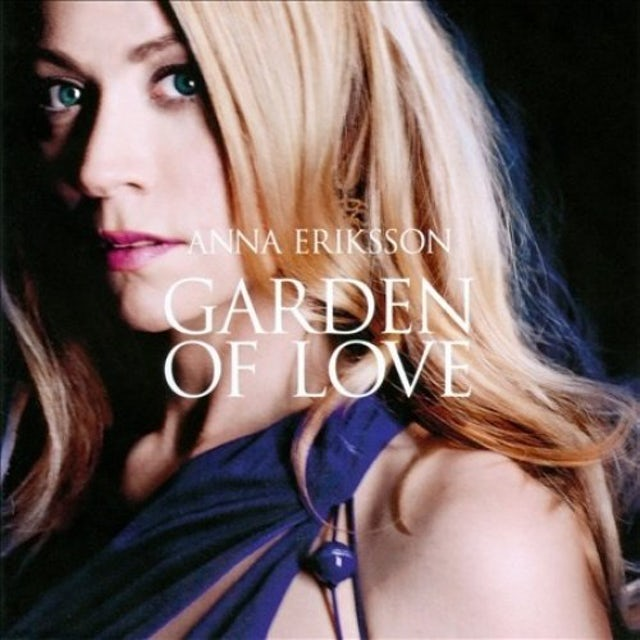 Anna Eriksson GARDEN OF LOVE CD