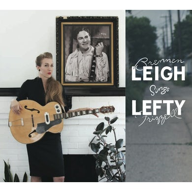 Brennen Leigh SINGS LEFTY FRIZZELL CD