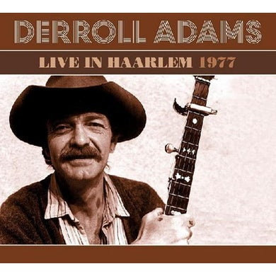 Derroll Adams LIVE IN HARLEM 1977 CD