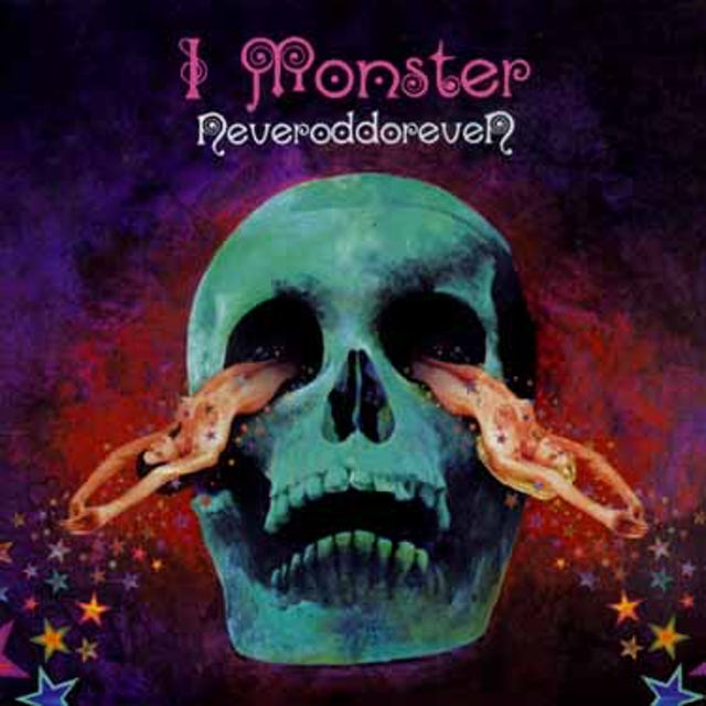 I Monster NEVERODDOREVEN CD