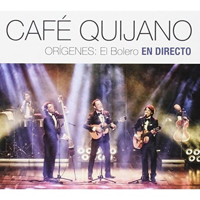 Cafe Quijano ORIGENES: EL BOLERO EN DIRECTO CD