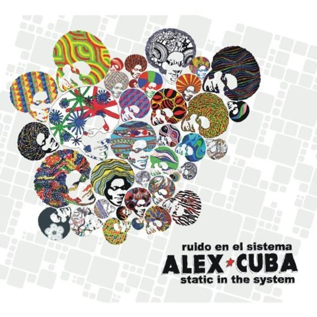 Alex Cuba STATIC IN THE SYSTEM CD
