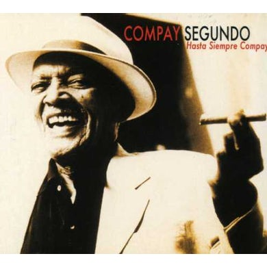 Compay Segundo HASTA SIEMPRE COMPAY CD