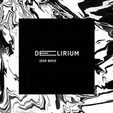 Igor Boxx DELIRIUM CD
