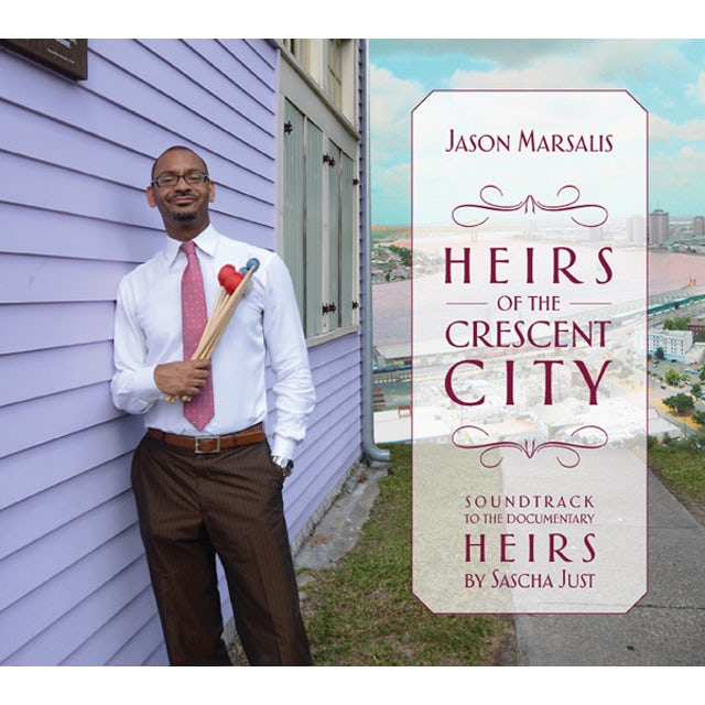 Jason Marsalis HEIRS OF THE CRESCENT CITY CD
