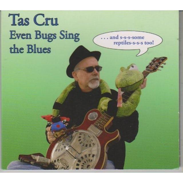 Tas cru EVEN BUGS SING THE BLUES CD