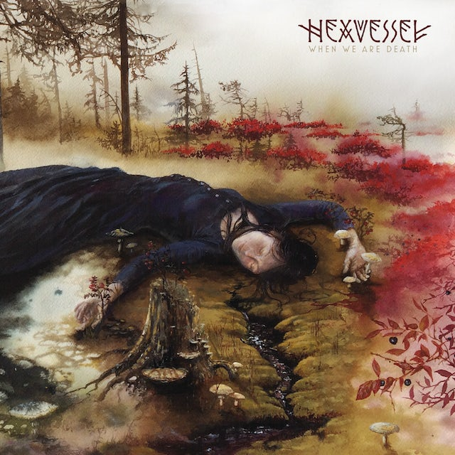 Hexvessel WHEN WE ARE DEATH Vinyl Record