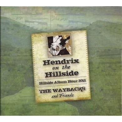 Waybacks HENDRIX ON THE HILLSIDE: LIVE AT MERLEFEST 2012 CD