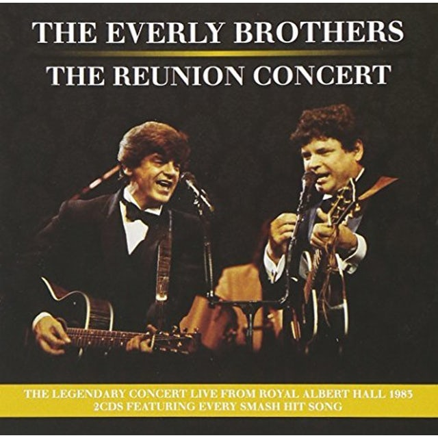The Everly Brothers REUNION CONCERT CD
