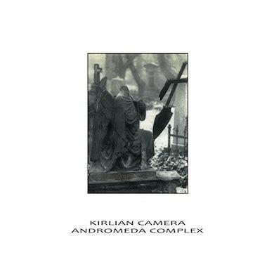 Kirlian Camera ANDROMEDA COMPLEX: SPLIT CD
