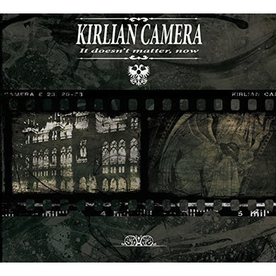 Kirlian Camera IT DOESN'T MATTER NOW CD