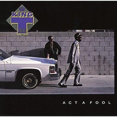 King Tee ACT A FOOL CD
