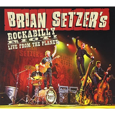 Brian Setzer ROCKABILLY RIOT! LIVE FROM THE PLANET CD