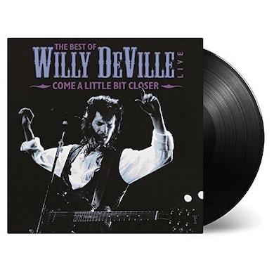 Willy Deville COME A LITTLE BIT CLOSER Vinyl Record