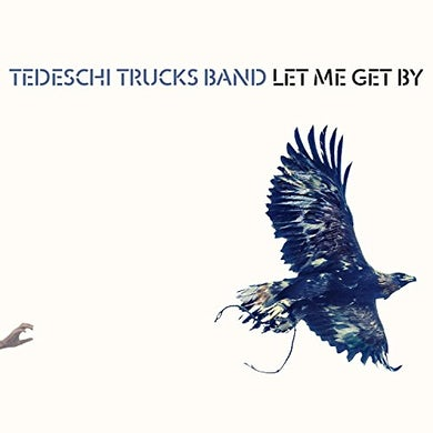 Tedeschi Trucks Band LET ME GET BY CD