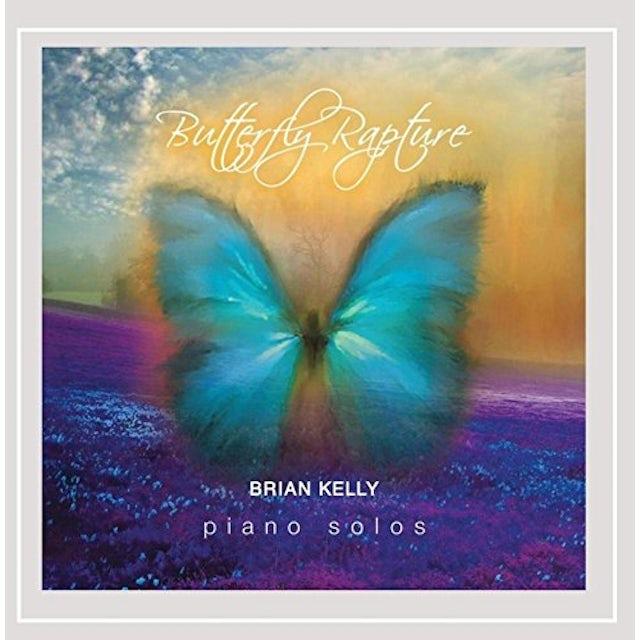 Brian Kelly BUTTERFLY RAPTURE CD