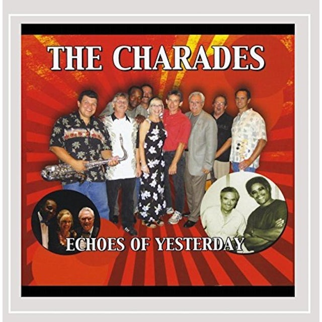 Charades ECHOES OF YESTERDAY CD