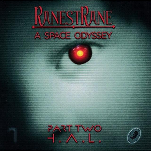 Ranestrane SPACE ODYSSEY - PART TWO H.A.L. CD