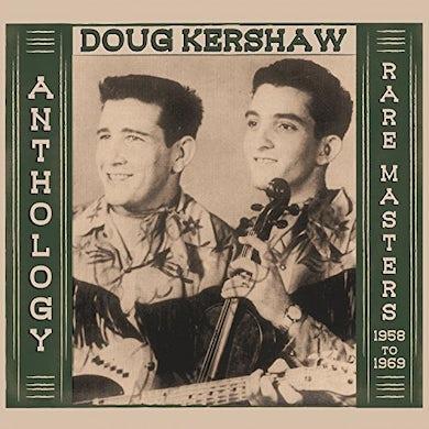 Doug Kershaw ANTHOLOGY - RARE MASTERS 1958-1969 CD