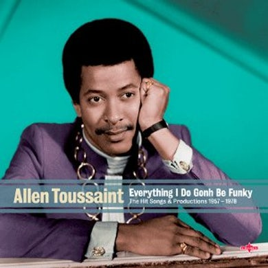 Allen Toussaint EVERYTHING I DO GONH BE FUNKY CD