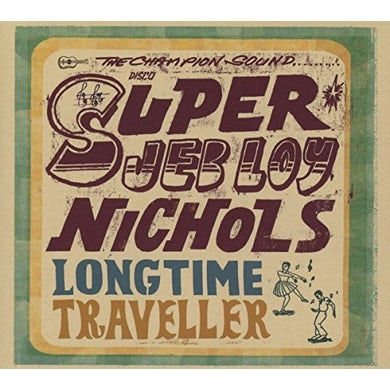 Jeb Loy Nichols LONG TIME TRAVELLER CD