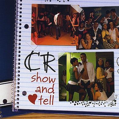 CR SHOW & TELL CD
