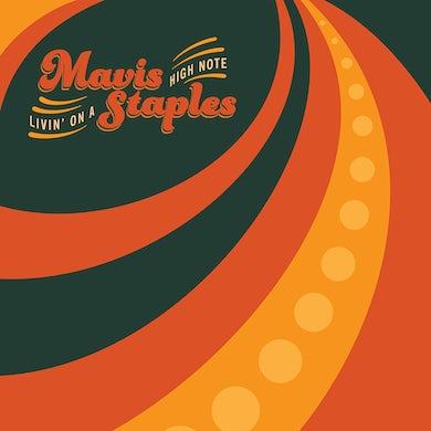 Mavis Staples LIVING ON A HIGH NOTE CD