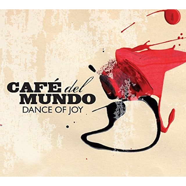 CAFE DEL MUNDO DANCE OF JOY CD