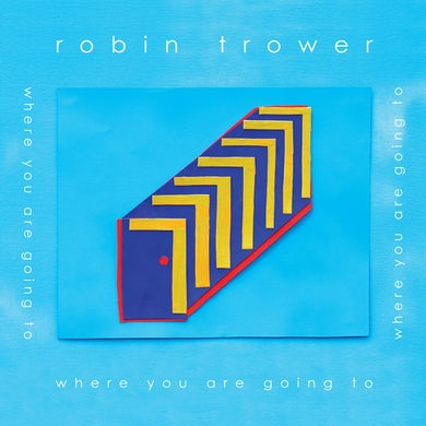 Robin Trower WHERE YOU ARE GOING TO CD