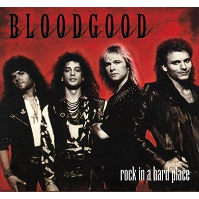Bloodgood ROCK IN A HARD PLACE CD