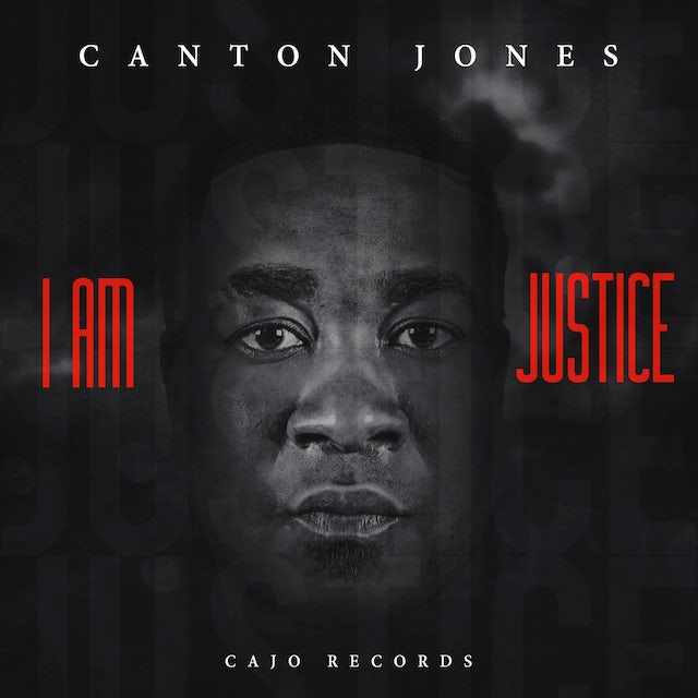 Canton Jones I AM JUSTICE CD