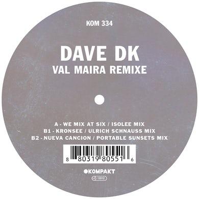 Dave Dk VAL MAIRA REMIXED Vinyl Record - UK Release