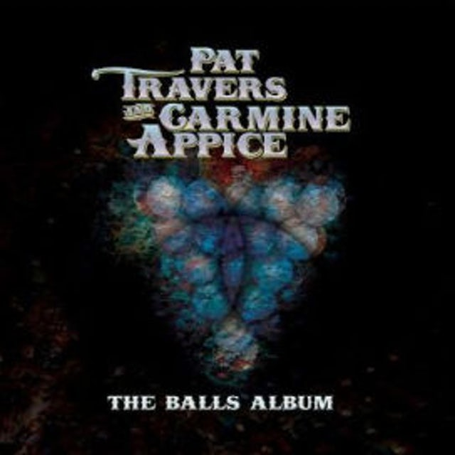 Pat Travers & Carmine Appice BALLS ALBUM CD